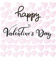 lettering for happy valentines day vector image vector image