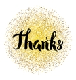 Thanks Lettering over Gold vector image vector image
