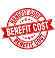 benefit cost round grunge ribbon stamp vector image vector image