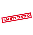 safety tested rubber stamp vector image vector image