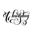 thursday day week handwritten black ink vector image vector image