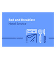 bed and breakfast concept hotel service vector image