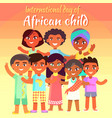 international day of african child bright poster vector image vector image