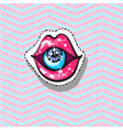 lips with eye inside fashion patch badge pin vector image vector image