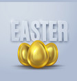 three golden eggs for easter vector image vector image