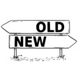 two arrow sign drawing of old or new decision vector image vector image
