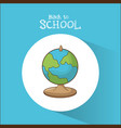 back to school globe map symbol blue background vector image vector image