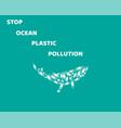 stop ocean pollution vector image vector image
