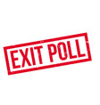 exit poll rubber stamp vector image vector image