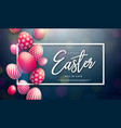 happy easter with red painted egg and vector image vector image