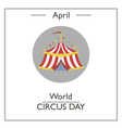 World Circus Day vector image vector image