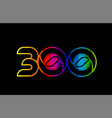 rainbow color colored colorful number 300 logo vector image vector image