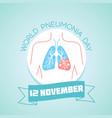 12 november pneumonia day vector image vector image