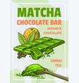 matcha green tea chocolate bar poster japanese vector image vector image