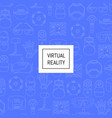 background linear style virtual reality vector image