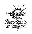 Every sunrise is unique vector image vector image