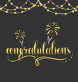 Inscription Congratulations in gold color garland vector image vector image