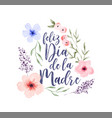 mothers day spanish watercolor flower card vector image vector image