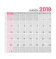 practical light-colored planner 2019 march flat vector image vector image