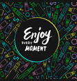 vape enjoy every moment vector image vector image