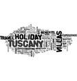 benefits of holiday villas in tuscany text word vector image vector image