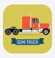 Semi Truck Icon vector image vector image