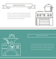 Banner appliances vector image vector image