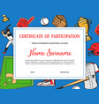softball tournament certificate participation vector image vector image