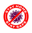 stay home stay safe coronavirus icons vector image