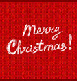 merry christmas card with text on red knitted vector image vector image