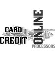 benefits of online credit card processors text vector image vector image