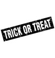 square grunge black trick or treat stamp vector image vector image