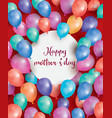 Happy Mothers Day Card with flying balloon vector image