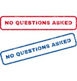No Questions Asked Rubber Stamps vector image vector image