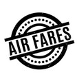 air fares rubber stamp vector image vector image