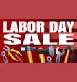 labor day sale banner vector image vector image
