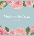 pink dalia flowers watercolor frame beautiful vector image vector image