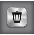 Trash can icon - metal app button vector image vector image