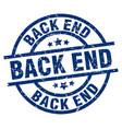 back end blue round grunge stamp vector image vector image