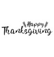happy thanksgiving greeting card poster banner vector image vector image