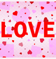 heart confetti valentines vector image