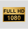 full hd labe vector image vector image