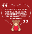 Inspirational love marriage quote You play your vector image