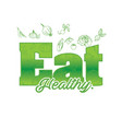 green eat healthy text vegetable background vector image vector image