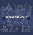around the world linear icons - famous landmarks vector image vector image