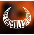 Concept silhouette with text inside take bull by vector image vector image