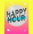 happy hour poster typographic type design vector image