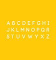 modern alphabet font capital letters of the latin vector image vector image