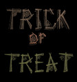 hand drawn chalk lettering trick or treat vector image