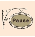 pause text on vintage street sign vector image vector image